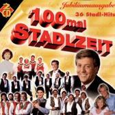 100 Mal Stadlzeit (2 CD's)