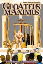 Gloateus Maximus: Inside Lives of Personal Trainers