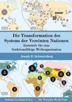 Die Transformation des Systems der Vereinten Nationen