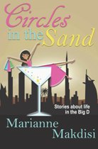 Circles in the Sand: Stories about Life in the Big D