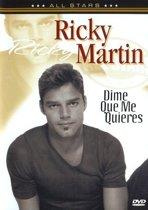 Ricky Martin - Dime Que Me Quieres