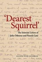 'Dearest Squirrel…'