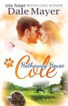 Cole: A Hathaway House Heartwarming Romance