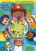 Bubbel Guppies - Als We Later Groot Zijn