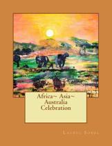 Africa Asia Australia Celebration