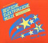 Deutsche Elektronische Musik 3: Experimental German Rock and Electronic Music 1971-81