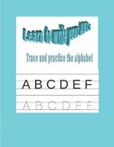 Learn to Write Your ABCs