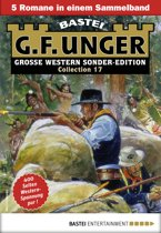 G. F. Unger Sonder-Edition Collection 17 - Western-Sammelband