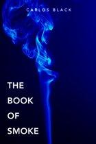 The Book of Smoke
