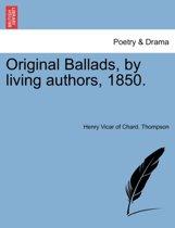 Original Ballads, by Living Authors, 1850.