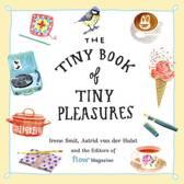 The Tiny Book of Tiny Pleasures