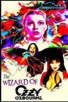 The Wizard of Ozzy Osbourne