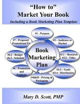 How to Market Your Book - Including a Book Marketing Plan Template