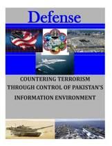 Countering Terrorism Through Control of Pakistan's Information Environment