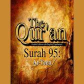 Qur'an, The: Surah 95