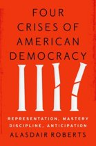 Four Crises of American Democracy