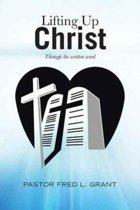 Lifting Up Christ