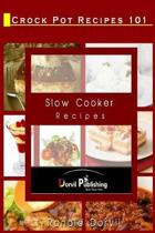 Crock Pot Recipes 101