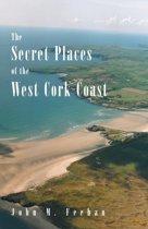 The Secret Places of the West Cork Coast