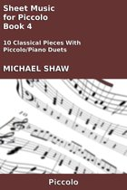 Sheet Music for Piccolo: Book 4