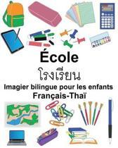 Fran ais-Tha cole Imagier Bilingue Pour Les Enfants