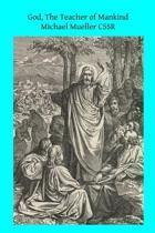 God, the Teacher of Mankind