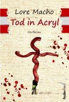 Tod in Acryl: Dorfkrimi
