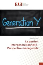 La Gestion Interg n rationnelle