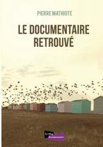 Le Documentaire Retrouve