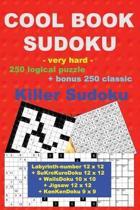 Cool Book Sudoku -Very Hard- 250 Logical Puzzle + Bonus 250 Classic Killer