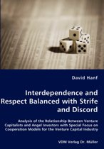 Interdependence and Respect Balanced with Strife and Discord- Analysis of the Relationship Between Venture Capitalists and Angel Investors with Special Focus on Cooperation Models for the Venture Capital Industry