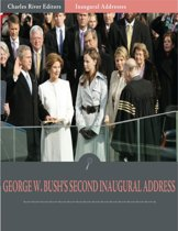 Inaugural Addresses: President George W. Bushs Second Inaugural Address (Illustrated)