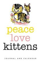 Peace Love Kittens