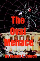 The Oval Menace