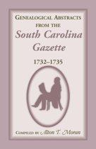 Genealogical Abstracts from the South Carolina Gazette, 1732-1735