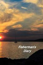 Fisherman's Diary: Captains Logbook and Trip and Record Keeper