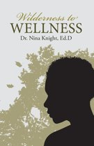 Wilderness to Wellness
