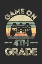 game on 4th Grade: Fourth Grade Funny Game On 4th Grade Gif Journal/Notebook Blank Lined Ruled 6x9 100 Pages