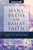 Quotations for Many Paths to the Baha'i Faith