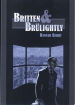 Britten & Brülightly