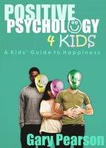 Positive Psychology 4 Kids