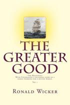 The Greater Good the Beginning