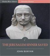 The Jerusalem Sinner Saved (Illustrated Edition)