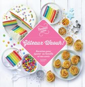 100 recettes Gâteaux Waouh !