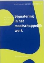 Sociaal agogisch basiswerk - Signalering in het maatschappelijk werk