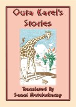 OUTA KAREL'S STORIES - 15 South African Folk and Fairy Tales