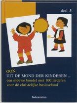 Kinderliedjes Ook uit de mond der kinderen 3