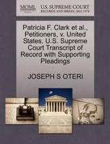 Patricia F. Clark Et Al., Petitioners, V. United States. U.S. Supreme Court Transcript of Record with Supporting Pleadings