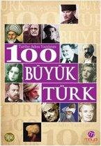Tarihi Adını Yazdıran 100 Büyük Türk