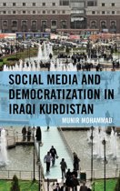 Social Media and Democratization in Iraqi Kurdistan